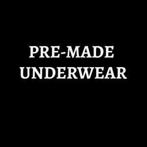 PRE-MADE UNDERWEAR - use the code FORTYOFF for 40% off all items