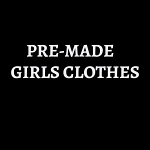 PRE-MADE GIRLS CLOTHES - use the code FORTYOFF for 40% off all items