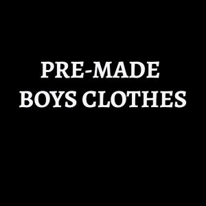 PRE-MADE BOYS CLOTHES - use the code FORTYOFF for 40% off all items